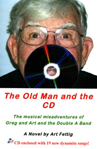 Art Fettig - Old Man and the CD